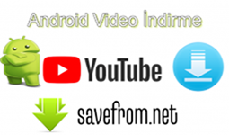 Android Youtube Video Nasıl İndirilir?